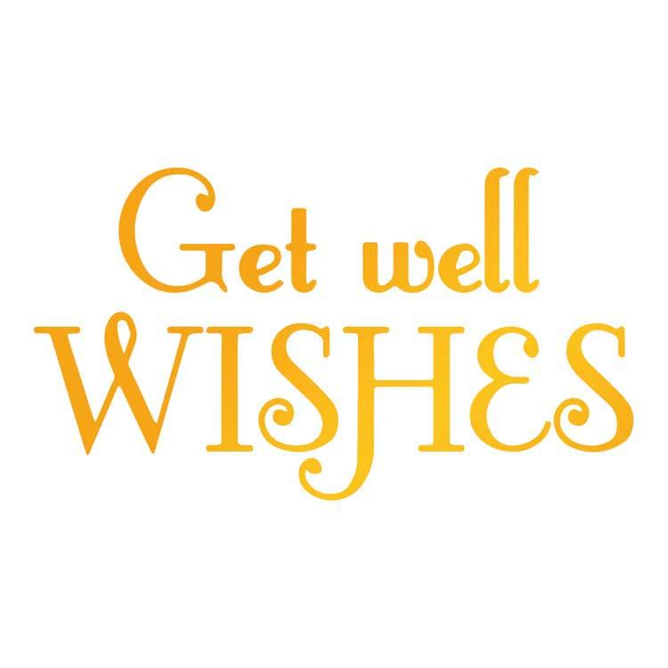 Ultimate Crafts Hotfoil Stamp - Get Well Wishes