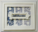 Sue Wilson Dies - Expressions Collection- Ornate Frame - Just Because