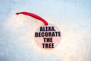 Alexa Decorate The Tree Ornament