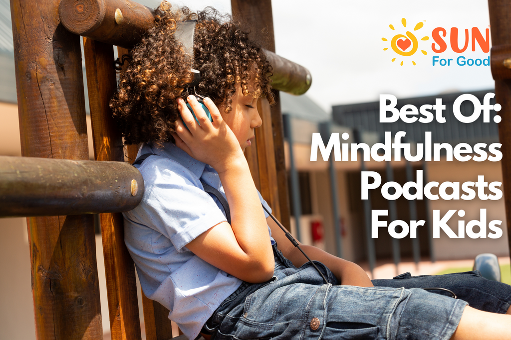 Best Of: Mindfulness Podcasts for Kids
