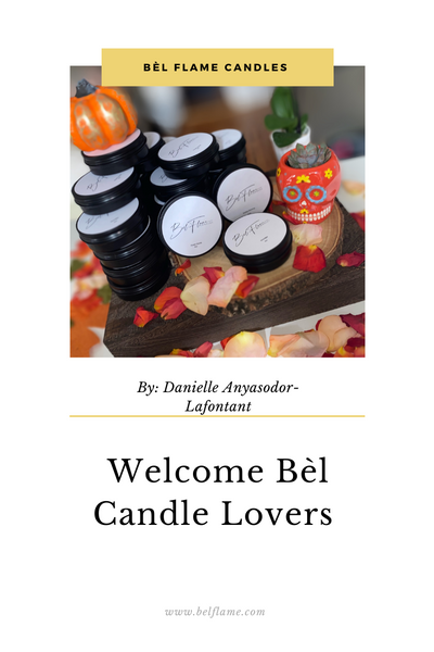 Welcome Bèl Candle Lovers!