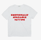 """Emotionally Available"" Tee"