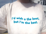 """Wish You The Best"" Tee"