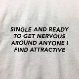 """Single And Ready"" Tee"