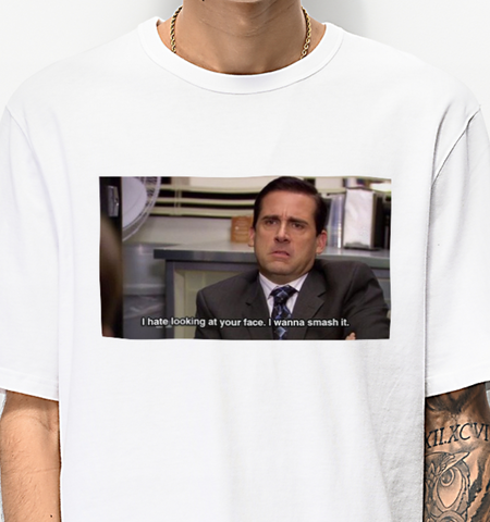 """I Hate Your Looking At Your Face I Wanna Smash It"" Tee"