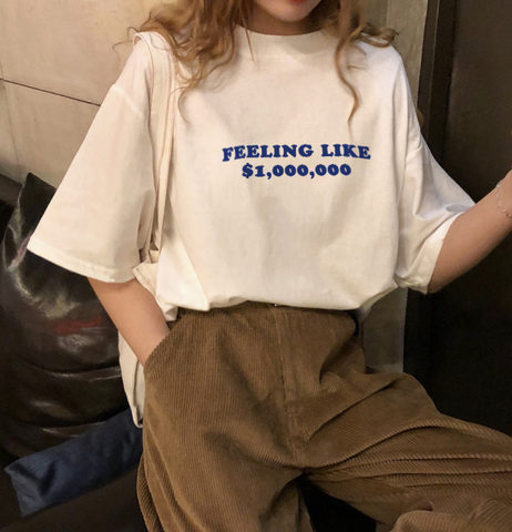 """Feeling Like A Million Bucks"" Tee"