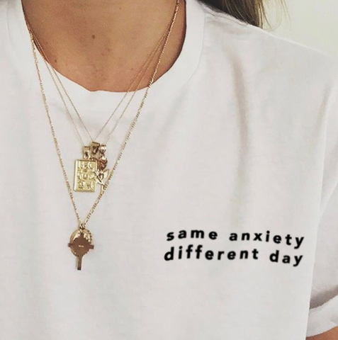 """Same Anxiety Different Day"" Tee"