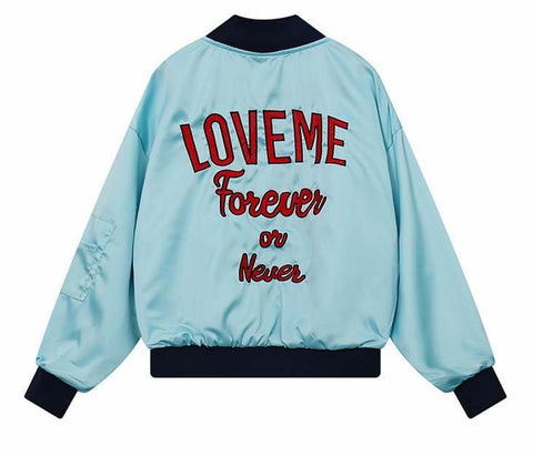 """Love Me Forever Or Never"" Embroidered Bomber Jacket"