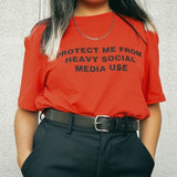 """Protect Me From Heavy Social Media Use"" Tee"