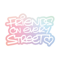 Friends On Every Street