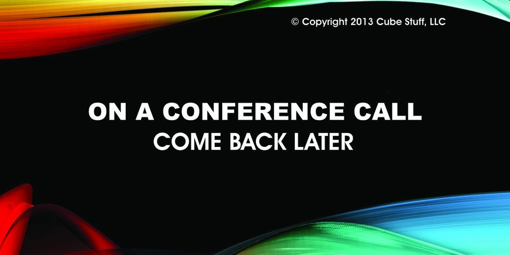 On a Conference Call Please Come back Later Cube Sign Colored Background