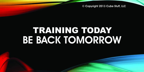 Training today Cube Sign Colored Background - CubeStuff.com