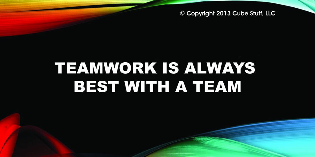 Teamwork is Always Best With a Team Cube Sign Colored Background