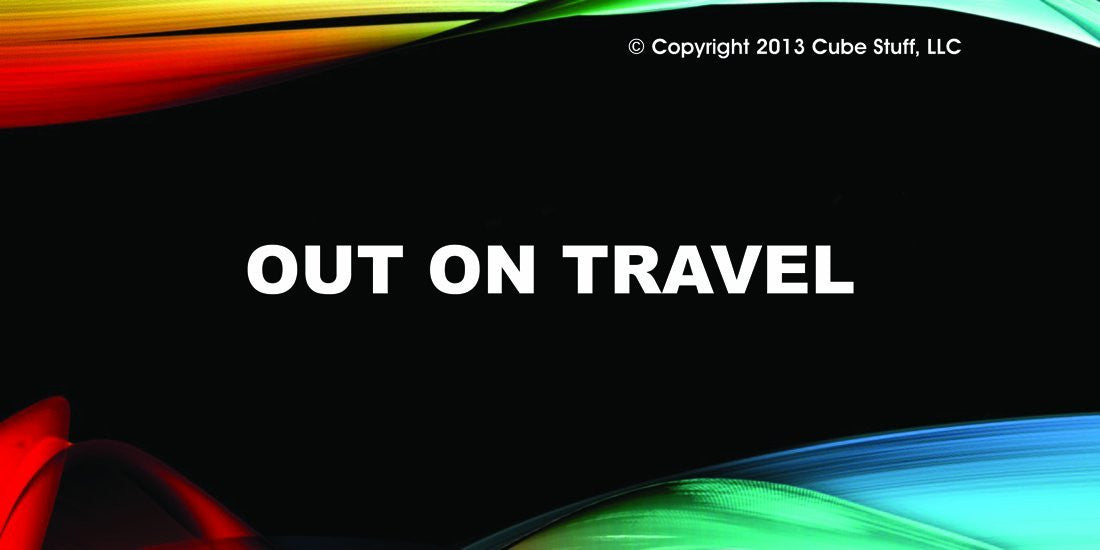 Out On Travel Cube Sign Colored Background - CubeStuff.com