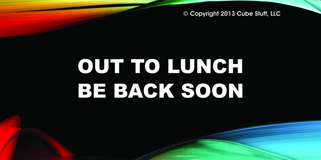 Out To Lunch Cube Sign Colored Background - CubeStuff.com