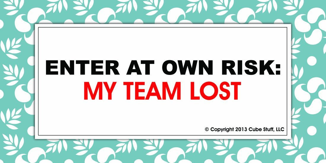 My Team Lost Cube Sign Blue Border - CubeStuff.com