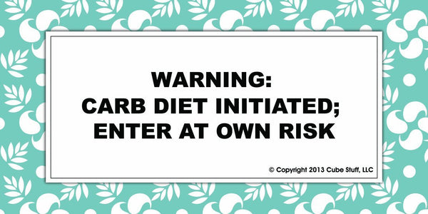 Warning Diet Initiated Cube Sign Blue Border - CubeStuff.com