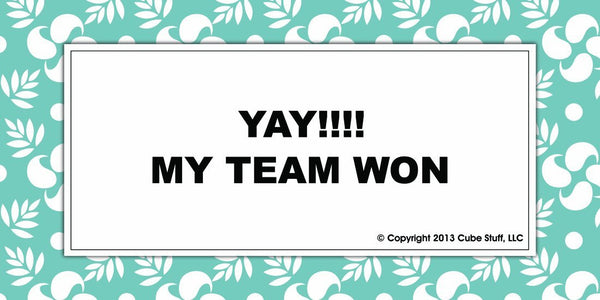 Yay My Team Won Cube Sign Blue Border - CubeStuff.com