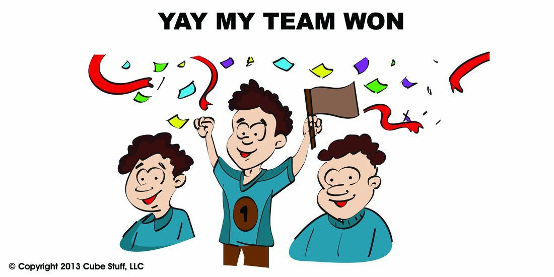 Yay My Team Won Cube Sign - CubeStuff.com