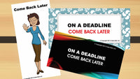 Office Cube Signs- COME BACK LATER - CubeStuff.com