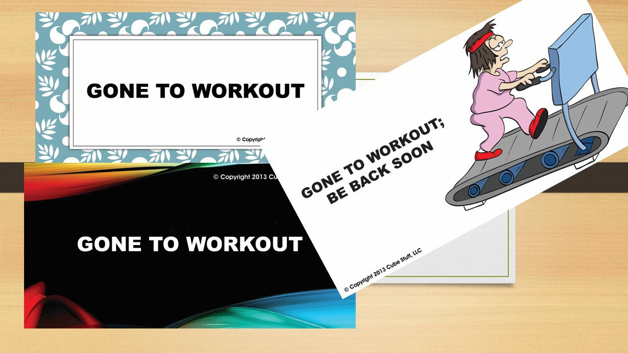 Office Cube Signs- GONE TO WORKOUT - CubeStuff.com