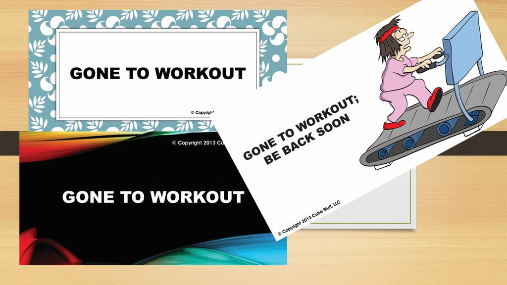 Office Cube Signs- GONE TO WORKOUT