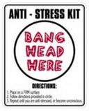 Sign- Anti Stress Kit - CubeStuff.com
