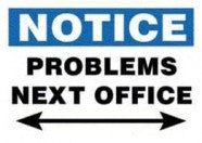 Sign- Problems Next Office