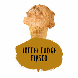 Toffee Fudge Fiasco
