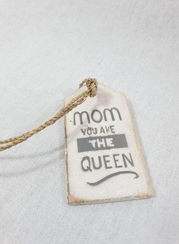 Houten label - Mom you are the queen
