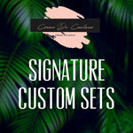Signature Custom Sets