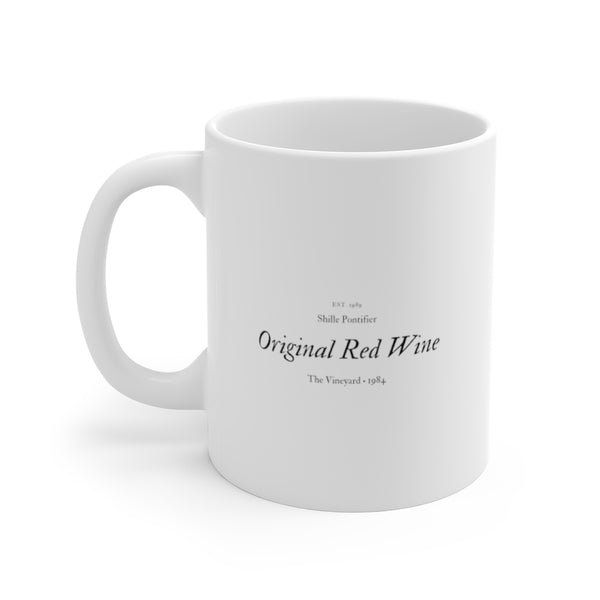 Original Red Wine *Coffee Mug 11oz