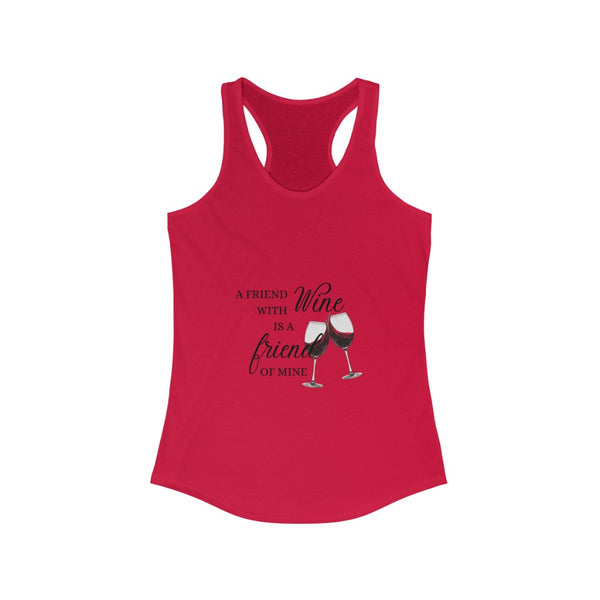 A Friend With Wine Racerback Tank Top