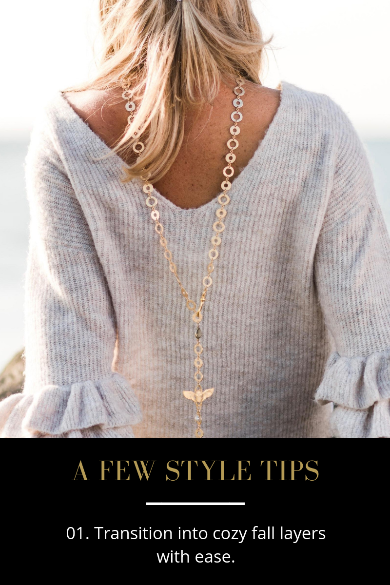 A Few Style Tips - 01. Transition to Fall