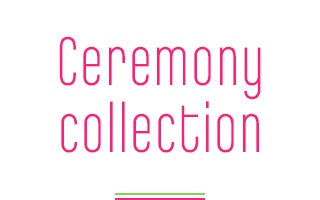 Ceremony collection