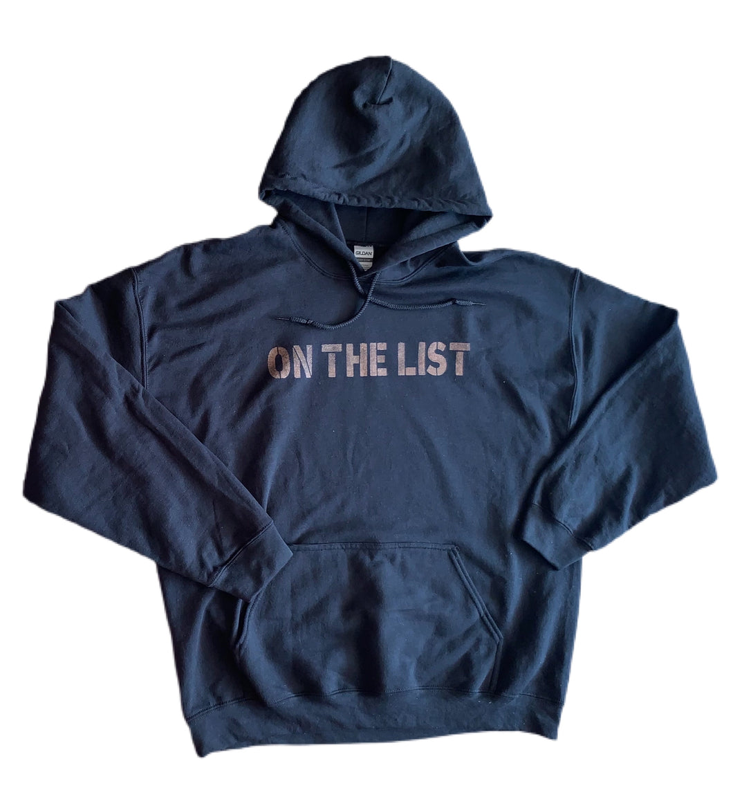 'On The List' Pullover Hoodie Sweatshirt
