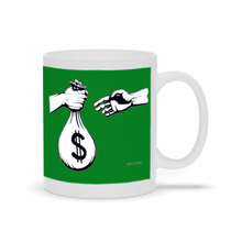 "Load image into Gallery viewer, ""Pass the Bag"" money green mug"