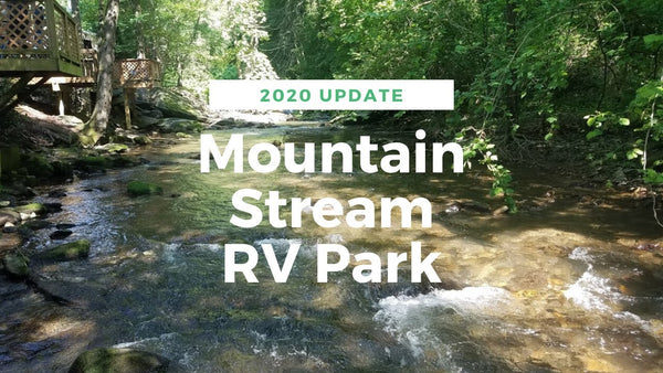 Mountain Stream RV Park Visitors Guide
