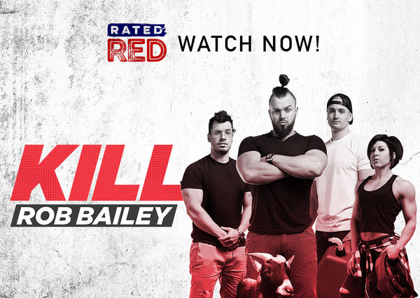 KILL ROB BAILEY SHOW | AIRING APRIL 26th | WATCH HERE