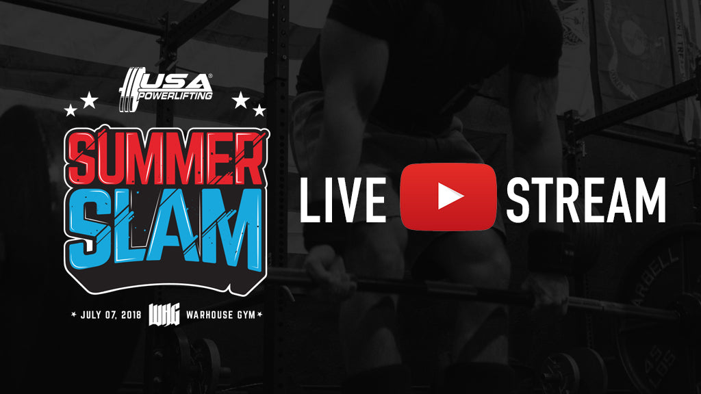 WHG USAPL Summer Slam Powerlifting LIVE STREAM