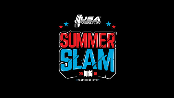 SUMMER SLAM: WHG USAPL Meet
