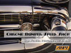 Chrome Bumper Speed Shop