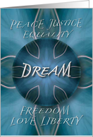 Peace Justice Equality DREAM Freedom Love Liberty Greeting Card