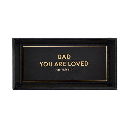 Valet Tray - Dad You are Loved