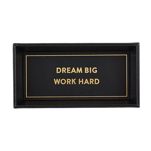 Valet Tray - Dream Big Work Hard