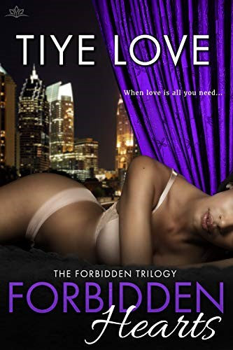 Forbidden Hearts by Tiye Love