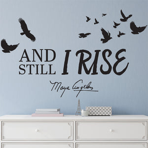 And Still I Rise Wall Decal