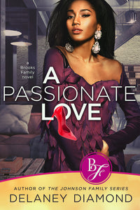 A Passionate Love by Delaney Diamond
