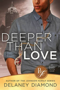 Deeper Than Love by Delaney Diamond