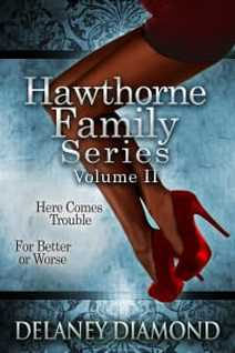 Hawthorne Family Series, Vol. II by Delaney Diamond